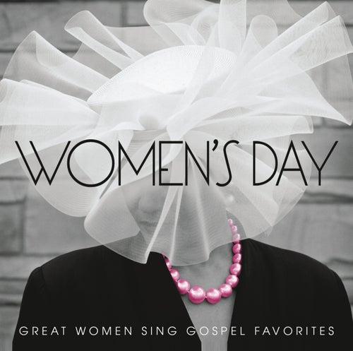 Women's Day (Great Women Sing Gospel Favorites) by Various Artists