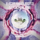 No Place Like Home (Radio Edit) von BlasterJaxx