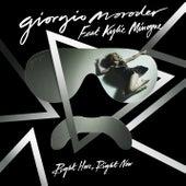 Right Here, Right Now (Remixes) von Giorgio Moroder
