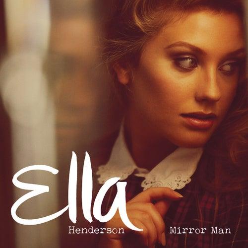 Mirror Man (Remixes) by Ella Henderson