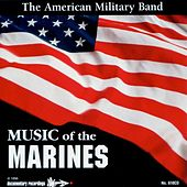 Music of the Marines by The American Military Band