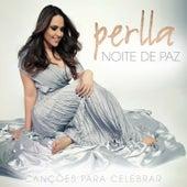 Noite de Paz - Canções para Celebrar by Perlla