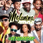 #Vemdançar by Melanina Carioca