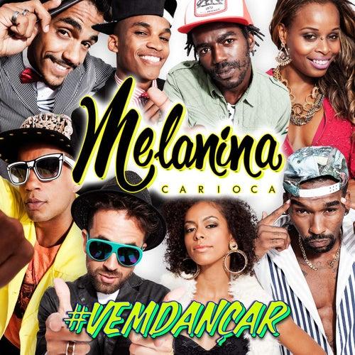musicas de melanina carioca para