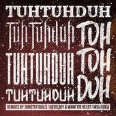 Tuh Tuh Duh Tuh Tuh Duh Tuh Tuh Duh RMX EP di Various Artists