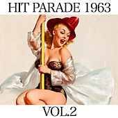 Hit Parade 1963 Vol. 2 de Various Artists