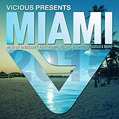 Vicious Presents: Miami 2015 (Mixed by Vandalism) de Various Artists