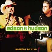 Acústico - Ao Vivo de Edson & Hudson