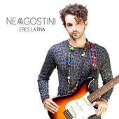 Eres Latina de Nea Agostini
