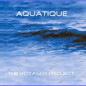 Aquatique by The Voyager Project