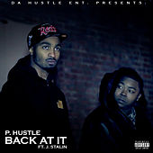 Back at It (feat. J. Stalin) by P-Hustle