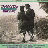 World of the War Years by Various Artists