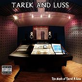 The Minds of Tarek & Luss von Tarek