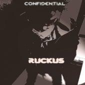 Ruckus von Confidential
