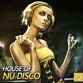House of Nu Disco by Various Artists