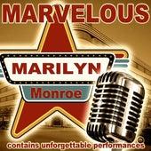 Marvelous von Marilyn Monroe