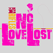 No Love Lost (Re-mastered) (Deluxe Edition) by The Rifles
