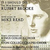 If I Should Die - The War Sonnets Of Rupert Brooke von Various Artists