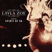 Live at Spirit of 66 von Layla Zoe