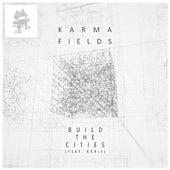 Build the Cities (feat. Kerli) von Karma Fields