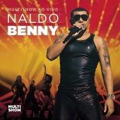 Multishow Ao Vivo Naldo Benny - Cd1 de Naldo Benny