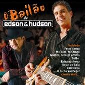 O Bailão de Edson & Hudson de Edson & Hudson