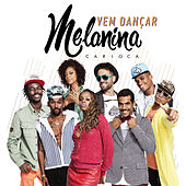 Vem Dançar - Single de Melanina Carioca