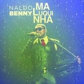 Maluquinha - Single von Naldo Benny