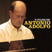 O Piano de Antonio Adolfo by Antonio Adolfo
