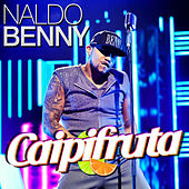 Caipifruta - Single von Naldo Benny