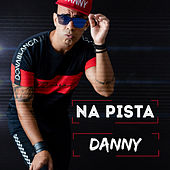 Na Pista - Ep de Danny Sax