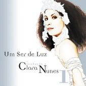 Um Ser de Luz - Saudação a Clara Nunes - Cd 1 by Various Artists