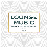 Lounge Music, The Must Have Selection Vol. 2 de Various Artists