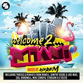 Welcome to Miami 2015 (Mixed By Djerem) von Various Artists