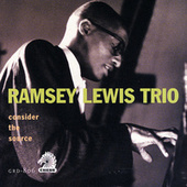 Consider The Source by Ramsey Lewis