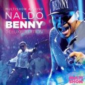 Multishow Ao Vivo Naldo Benny - Deluxe Edition de Naldo Benny