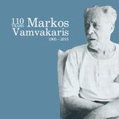 1905 – 2015: 110 Years Markos Vamvakaris by Markos Vamvakaris (Μάρκος Βαμβακάρης)