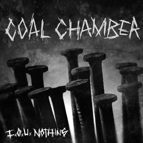 I.O.U. Nothing by Coal Chamber