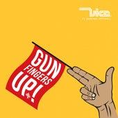Gun Fingers Up (feat. Kardinal Offishall) von Vice