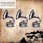 Jukebox Manifesto by Roger Hoover & The Whiskeyhounds