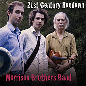 21st Century Hoedown by Morrison Brothers Band