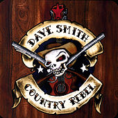 Country-Rebel by Dave Smith