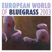European World of Bluegrass 2003 by Various Artists