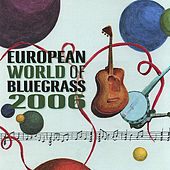 European World of Bluegrass 2006 von Various Artists