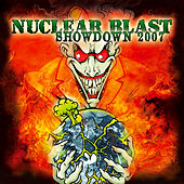 Nuclear Blast Showdown 2007 (Digital Only) by Various Artists