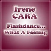 Flashdance... What A Feeling by Irene Cara