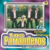 16 Corridos y Canciones by Parranderos de Chihuahua