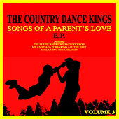 Songs of a Parent's Love, Vol. 3 by Country Dance Kings