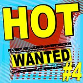 Hot Wanted ™, #4 by Various Artists