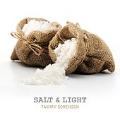 Salt & Light by Tammy Sorenson
